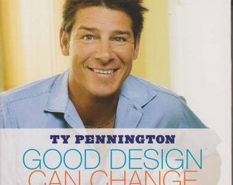 Good Design Can Change Your Life - Beautiful Rooms, Inspiring Stories  (Softcover: Home Decor, How-To) 2008