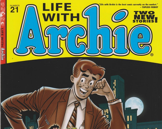 Life With Archie No. 21 Two New Stories!  (Comic Book: Archie) 2012
