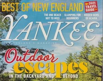 Yankee May June 2021 Outdoor Escapes - Best of New England (Magazine: New England, Travel)