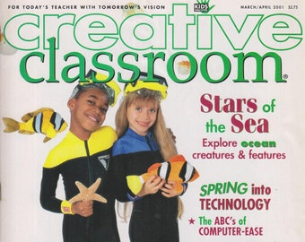 Creative Classroom March April 2001 Stars of the Sea, Spring Into Technology, ABCs of Computer-Ease (Magazine:  Educational, Teaching)