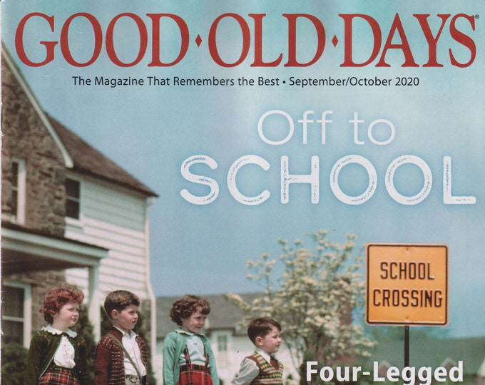 Good Old Days September/October 2020 Off To School, Four-Legged Friends, Colossal Catalogs (Magazine, Nostalgia)