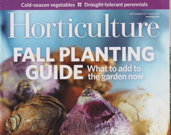 Horticulture September October 2019 Fall Planting Guide What to Add to the Garden Now  (Magazine: Gardening)