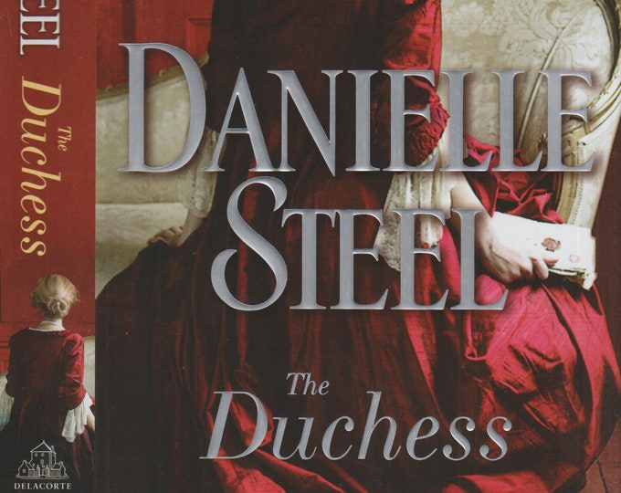 The Duchess by Danielle Steel (Hardcover:  Historic Fiction) 2017