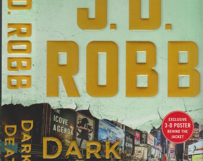Dark in Death by J D Robb (Eve Dallas Series)  (Hardcover: Suspense) 2018 First Edition