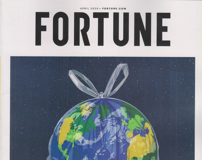 Fortune April  2020  A Planet in Crisis (Magazine: Finance, Business)
