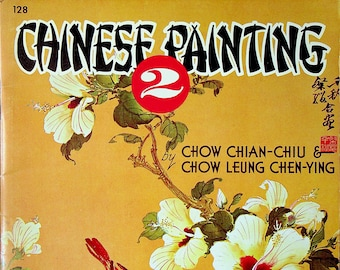 Chinese Painting  2 A Walter T Foster Publication No. 128  (Staple Bound, Art Instructions)