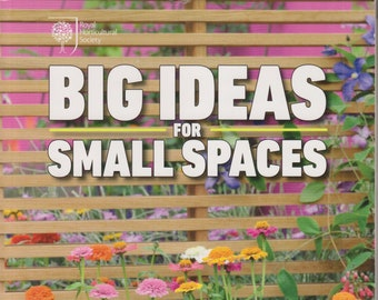 Big Ideas for Small Spaces  by Kay Maguire & Tony Woods (Softcover, Gardening, Garden Ideas)  2017