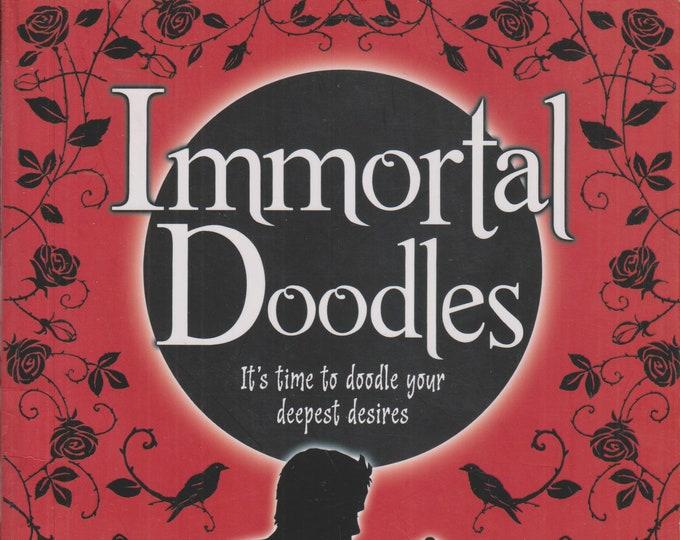 Immortal Doodles (Paperback: Adult Doodling, Drawing, Supernatural) 2010