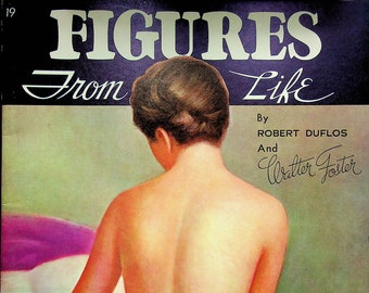Figures From Life e A Walter T Foster Publication No. 19 (Staple Bound, Art Instructions)