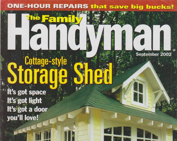 The Family Handyman September 2002 Cottage Style Storage Shed  (Magazine, DIY, Home Improvement)