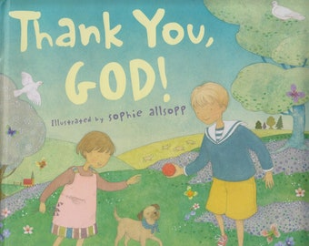 Thank You, God!: A Year of Blessings and Prayers for Little Ones  (Hardcover, Religious) 2009