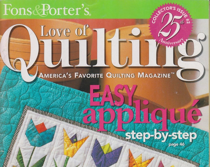 Fons & Porter's  Love of Quilting  March/April 2006 Easy Applique Step-by-Step (Magazine: Crafts, Sewing))
