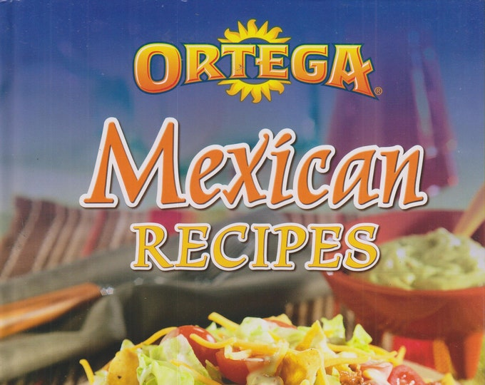 Ortega Mexican Recipes  (Hardcover: Cooking, Recipes) 2014