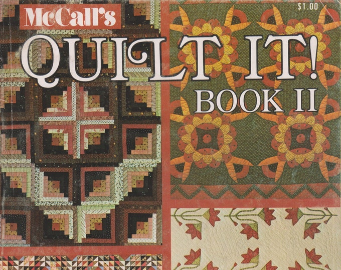 McCall's Quilt It! Book II  - Quilts, Pillows, Hangings, Fashions (Magazine: Quilting) 1974
