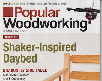 Popular Woodworking November 2020 Build It - Shaker-Inspired Daybed, Dragonfly Side Table  (Magazine: Woodworking, Crafts, Hobby)