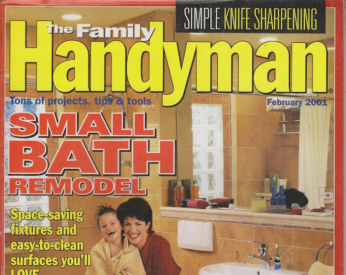 The Family Handyman February 2001 Small Bath Remodel  (Magazine: DIY, Home Improvement)
