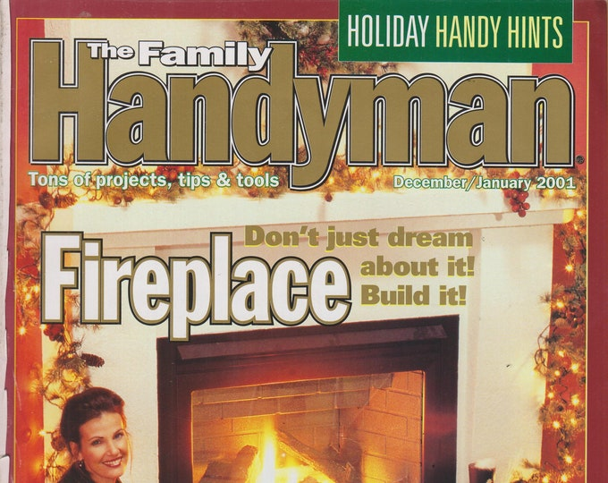 The Family Handyman December/January 2001 Fireplace - Don't Just Dream About It. Build It.  (Magazine: DIY, Home Improvement)