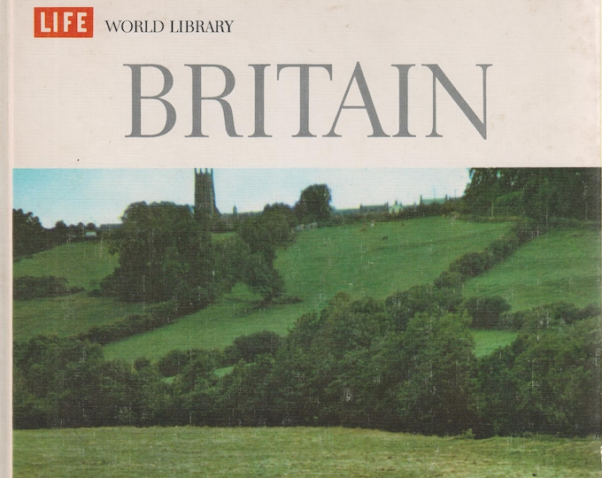 Britain  (Life World Library) (Hardcover, Travel, Britain, England) 1963