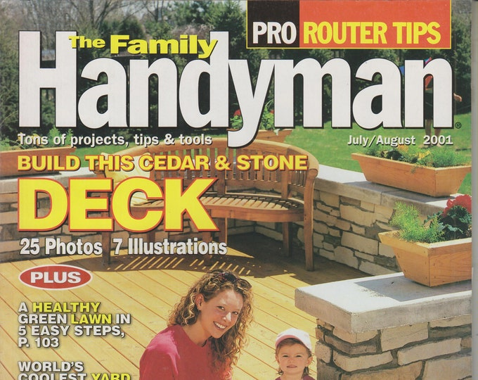 The Family Handyman July/August 2001 Build This Cedar & Stone Deck  (Magazine: DIY, Home Improvement)