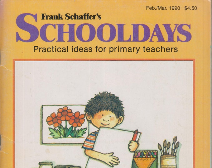 Schooldays February March 1990 Critical Thinking, Valentine Math, Birds, Alaska, Women's  History  (Magazine:  Educational, Teaching)