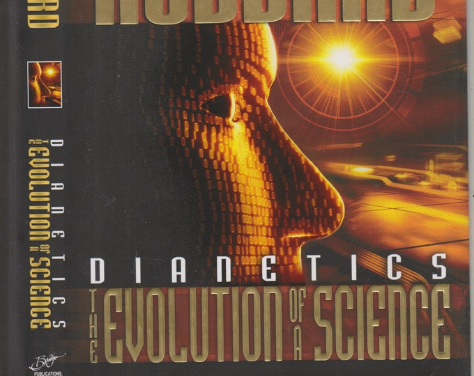 Dianetics - The Evolution of a Science by L Ron Hubbard (Hardcover: Religion,  Science, Scientology)  2007
