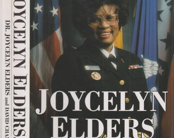 Joycelyn Elders, M.D. - From Sharecropper's Daughter to Surgeon General of the United States of America (Hardcover: Biography) 1996