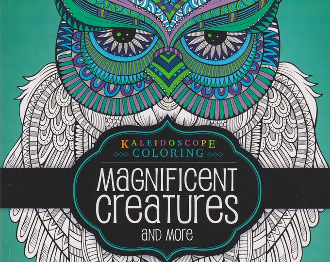 Kaleidoscope Coloring Magnificent Creatures and More ( Relax & De-Stress) (Paperback: Coloring Books) 2015