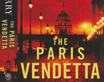 The Paris Vendetta by Steve Berry  (Hardcover; Thriller) 2009 First Edition