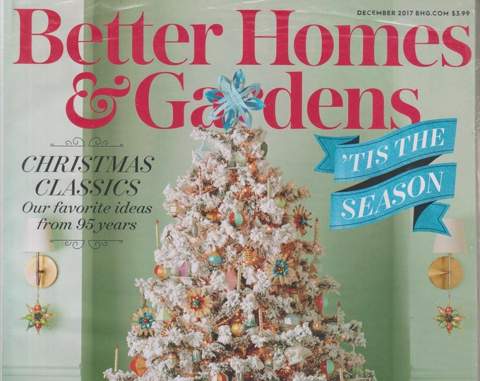 Better Homes & Gardens December 2017 Christmas Classics