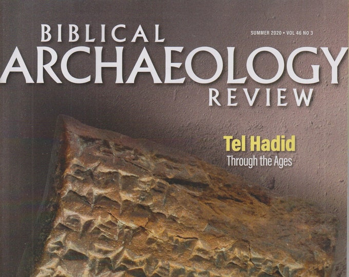 Biblical Archaeology Review Summer 2020  Tel Hadid Through The Ages (Magazine: Religion, Archaeology) 2019