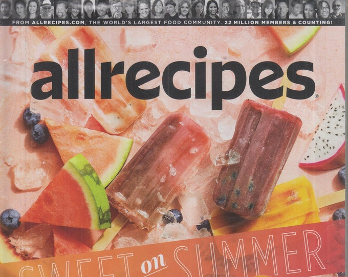Allrecipes June/July 2020 Sweet on Summer  (Magazine: Cooking, Recipes)