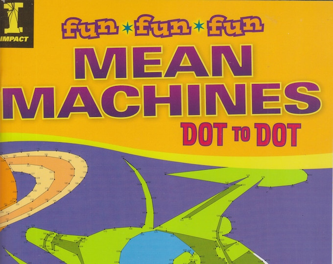 Mean Machines  Dot to Dot (Fun Fun Fun) (Softcover:  Activity Book) 2013