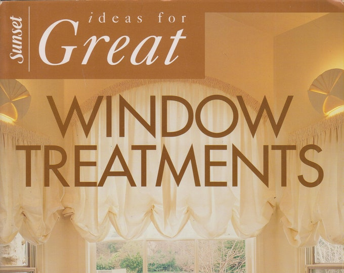 Ideas for Great Window Treatments  (Softcover: Home Decor) 1996