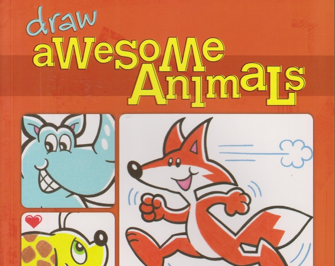 Draw Awesome Animals (Softcover: Juvenile, Art, Drawing, Educational) 2014