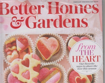 Better Homes & Gardens February 2020 From The Heart  (Magazine: Home and Garden)