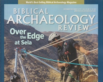 Biblical Archaeology Review November/December 2019 Over the Edge At Sela  (Magazine: Religion, Archaeology) 2019