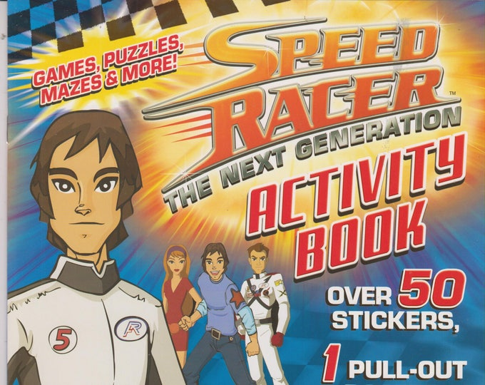 Speed Racer Next Generation Activity Book Includes Stickers, Poster, Growth Chart (Softcover: Children's, Poster, Activity Book) 2008