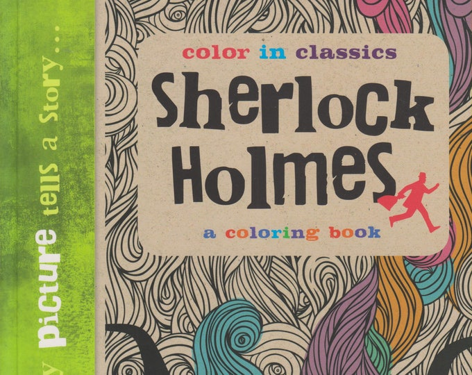 The Adventures of Sherlock Holmes - Color in Classics (Paperback: Coloring Book) 2016