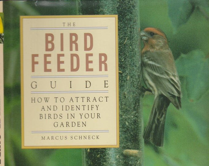 Bird Feeder Guide  How to Attract and Identify Birds in Your Garden (Hardcover: Birds, Gardens) 1997