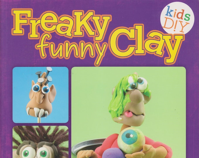 Freaky Funny Clay (Kids DIY) (Softcover: Children's Crafts)