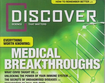 Discover July August 2021 Everything Worth Knowing - Medical Breakthroughs and more(Magazine: Science)