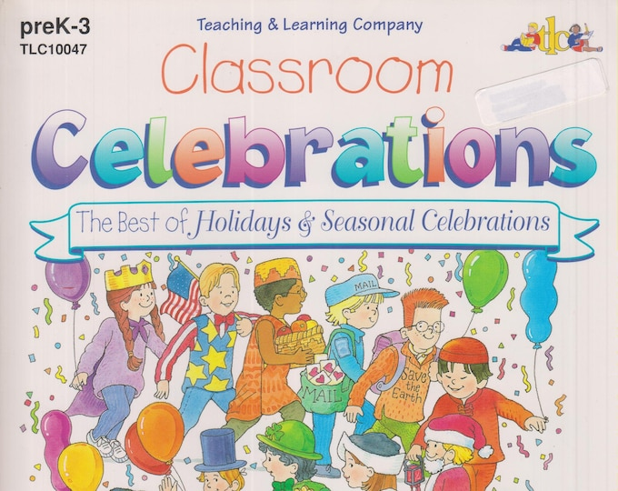 Classroom Celebrations The Best of Holiday & Seasonal Celebrations  (Softcover: Children's Crafts, Educational, Teaching)