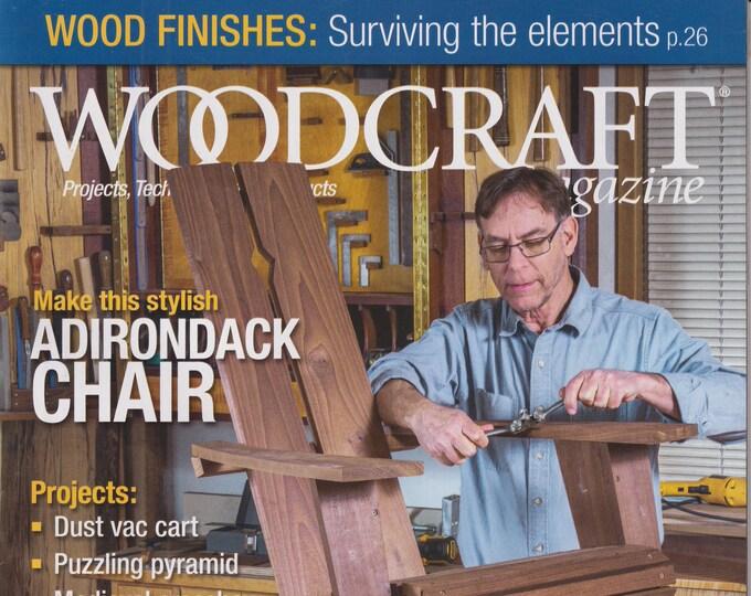 Woodcraft June July 2021 Make This Stylish Adirondack Chair  (Magazine: Woodworking, Crafts, Hobby)