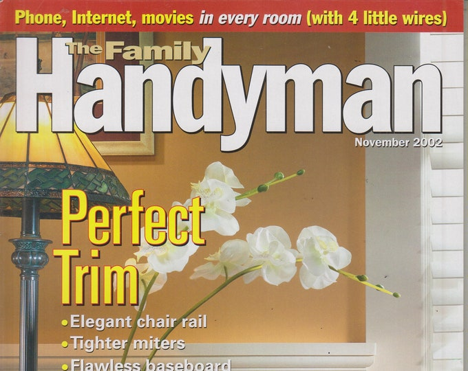 The Family Handyman November 2002 Perfect Trim (Magazine: DIY, Home Improvement)