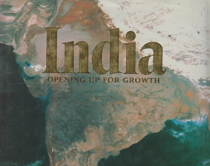India Opening Up For Growth (Hardcover: India, Business) 1993