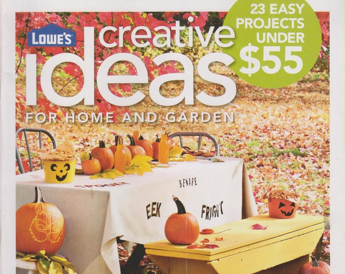Lowe's Creative Ideas for Home and Garden Fall Issues (5 Magazines) (Fall Projects, Home Decor)