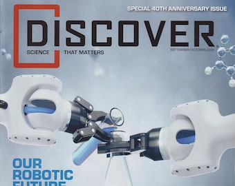 Discover September October 2020 Our Robotic Future  (Magazine: Science)