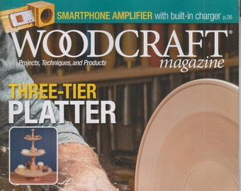Woodcraft August September 2021 Three-Tier Platter, Smartphone Amplifier, and more(Magazine: Woodworking, Crafts, Hobby)