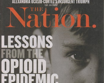 The Nation July 30/August 6, 2018 Lessons From the Opioid Epidemic