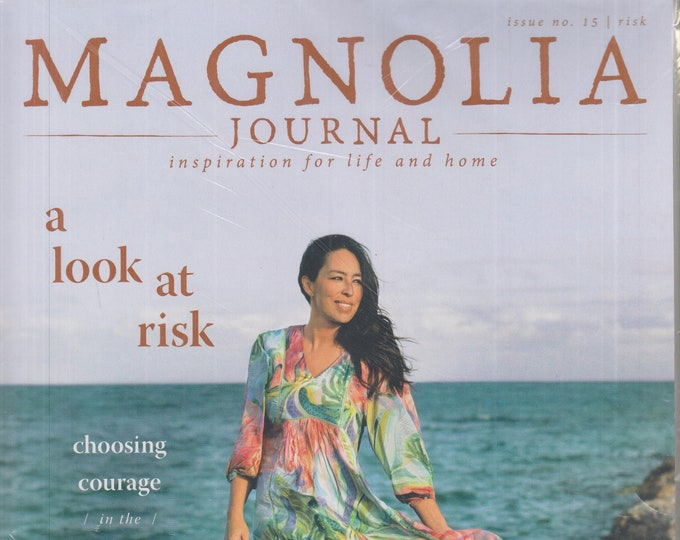 Magnolia Journal Summer 2020  A Look At Risk  (Magazine: Self-Help, Inspiration)